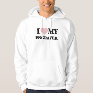 I love my Engraver (Heart Made from Words) Hooded Sweatshirt