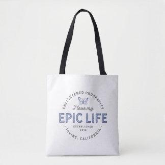 I Love My Epic Life Tote