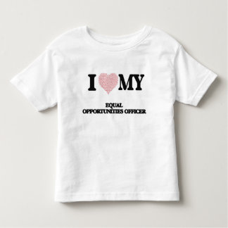 I love my Equal Opportunities Officer (Heart Made Tshirt