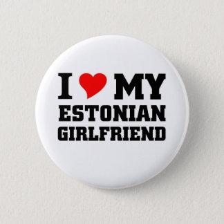 I love my Estonian Girlfriend 2 Inch Round Button