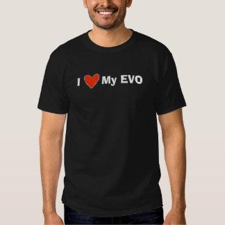 I love My EVO Tee Shirts