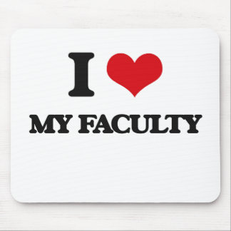 I Love My Faculty Mouse Pads