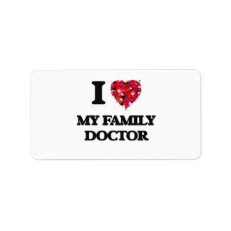 I Love My Family Doctor Address Label