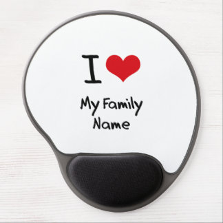 I Love My Family Name Gel Mouse Mats