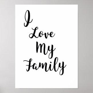 I love my family poster