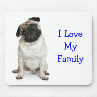 I Love My Family Pug Mousepad