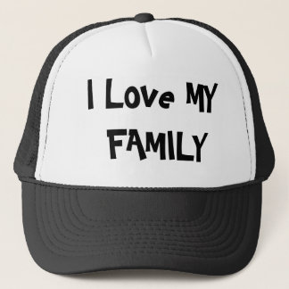 I Love MY FAMILY Trucker Hat