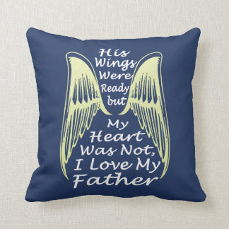 I Love My Father Throw Pillow