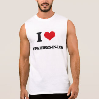 I Love My Fathers-In-Law Sleeveless Tee