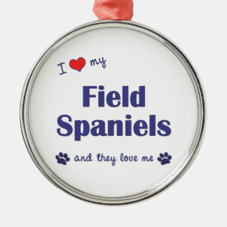 I Love My Field Spaniels (Multiple Dogs) Silver-Colored Round Ornament