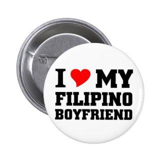 I love my Filipino Boyfriend 2 Inch Round Button