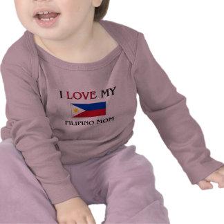 I Love My Filipino Mom Tee Shirts