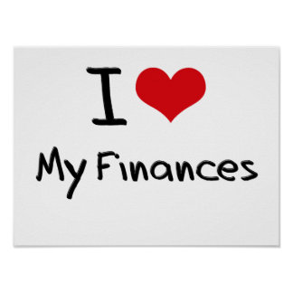 I Love My Finances Print