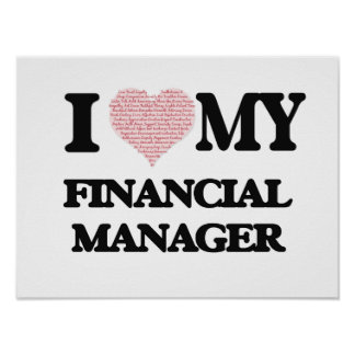 I love my Financial Manager (Heart Made from Words Poster