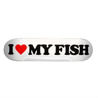I LOVE MY FISH CUSTOM SKATE BOARD