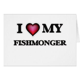I love my Fishmonger Card