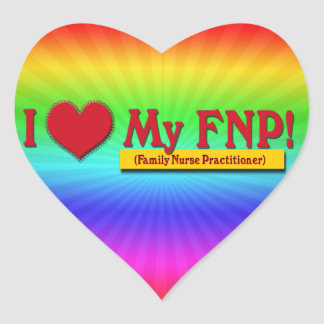 I LOVE MY FNP VALENTINE FAMILY NURSE PRACTITIONER HEART STICKER