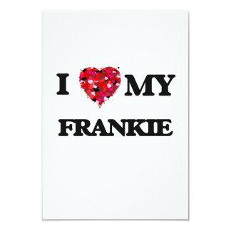 "I love my Frankie 3.5"" X 5"" Invitation Card"