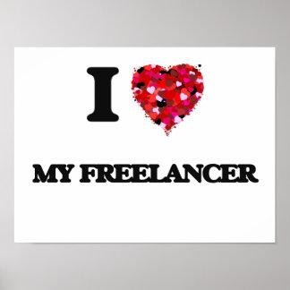 I Love My Freelancer Poster