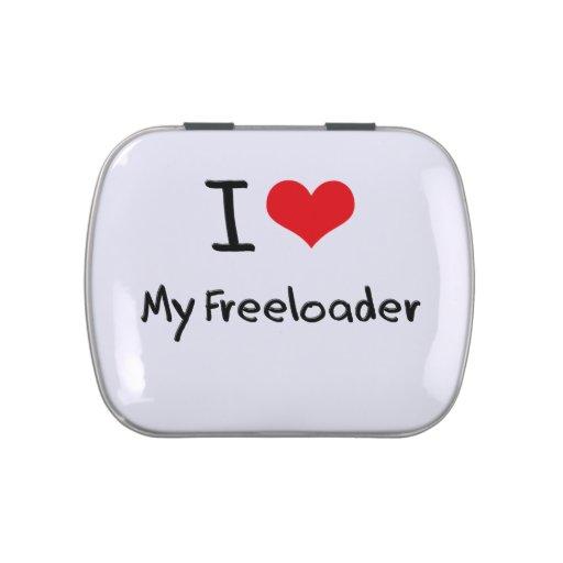 I Love My Freeloader Candy Tin