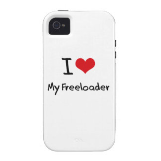 I Love My Freeloader Vibe iPhone 4 Cases