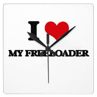 I Love My Freeloader Square Wallclocks