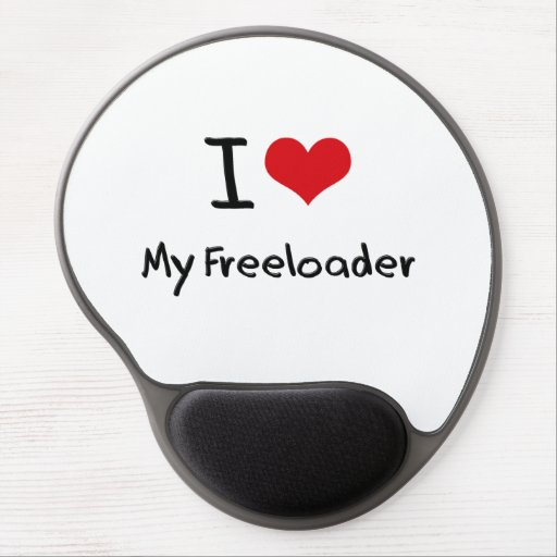 I Love My Freeloader Gel Mouse Pads