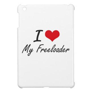 I Love My Freeloader iPad Mini Cases
