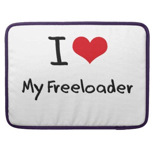 I Love My Freeloader Sleeve For MacBooks