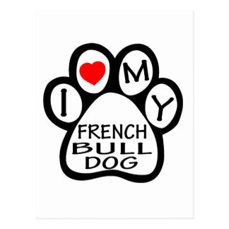 I Love My French Bulldog Dog Postcard