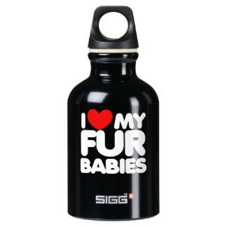I love my Fur Babies Water Bottle