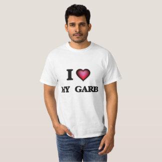 I Love My  Garb T-Shirt