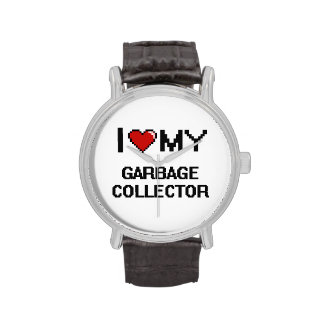 I love my Garbage Collector Watches