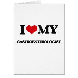 I love my Gastroenterologist Card