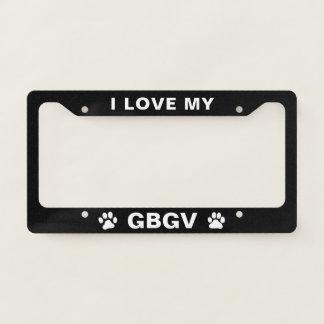 I Love My GBGV - Great Basset Griffon Vendeen License Plate Frame