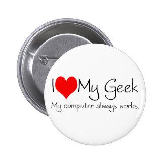 I love my geek 2 inch round button