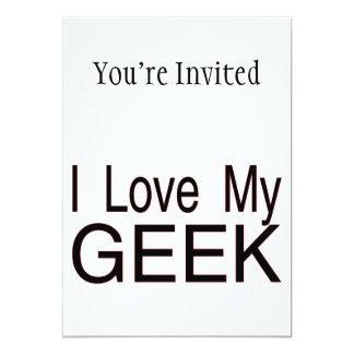 "I Love My Geek 5"" X 7"" Invitation Card"
