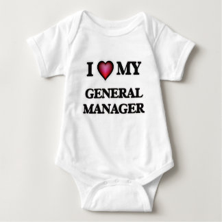 I love my General Manager Baby Bodysuit
