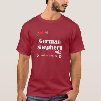I Love My German Shepherd Mix (Male Dog) T-Shirt