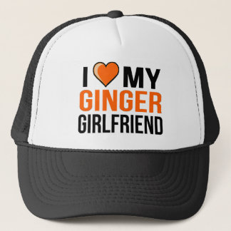 I Love My Ginger Girlfriend Trucker Hat