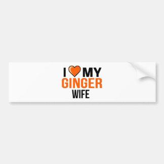 I Love My Ginger Wife Bumper Sticker