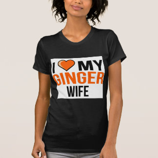I Love My Ginger Wife T-Shirt