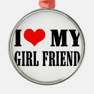 i love my girl friend metal ornament