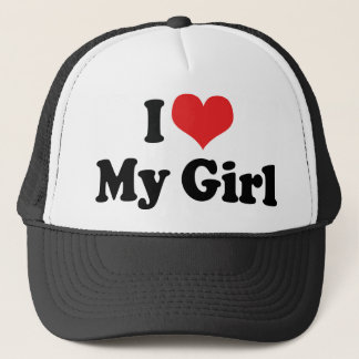 I Love My Girl Trucker Hat
