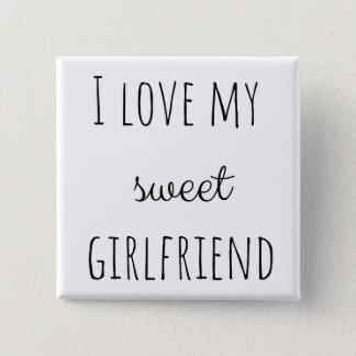 I Love My Girlfriend 2 Inch Square Button