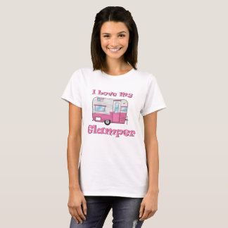 I Love My Glamper Camper T-Shirt
