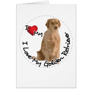 I Love My Golden Retriever Dog Card