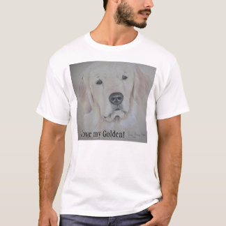 I love my Golden! Retriever T-shirt