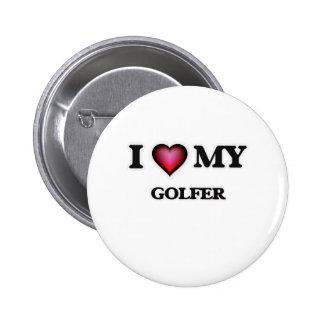 I love my Golfer 2 Inch Round Button