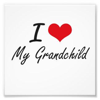 I Love My Grandchild Photo Print